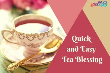 Quick-and-Easy-Tea-Blessing-1-360x240