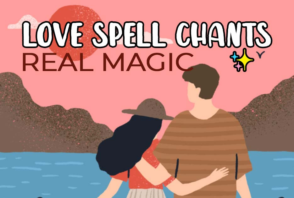 Love-Spell-Chants-of-Real-Magic